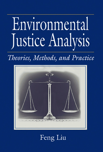 Environmental Justice Analysis Theories, Methods, and Practice book cover