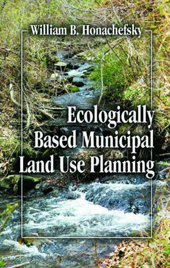 Ecologically Based Municipal Land Use Planning book cover