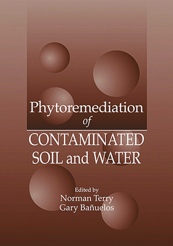Phytoremediation of Contaminated Soil and Water book cover