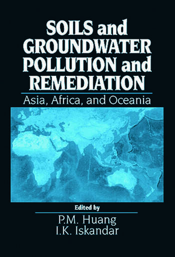 Soils and Groundwater Pollution and Remediation Asia, Africa, and Oceania book cover