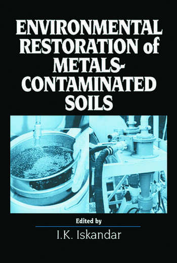 Environmental Restoration of Metals-Contaminated Soils book cover