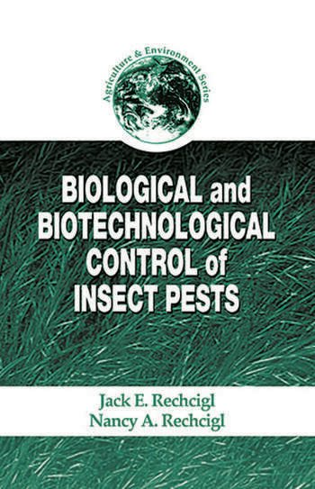Biological and Biotechnological Control of Insect Pests book cover
