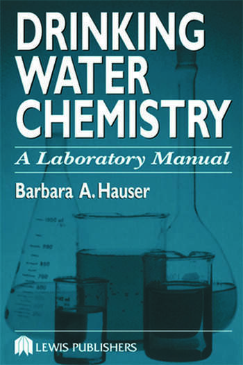 Drinking Water Chemistry A Laboratory Manual book cover