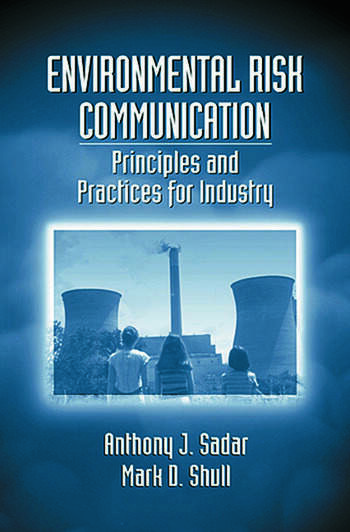 Environmental Risk Communication Principles and Practices for Industry book cover