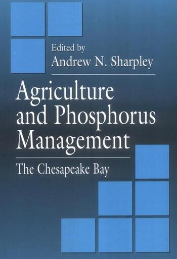 Agriculture and Phosphorus Management The Chesapeake Bay book cover