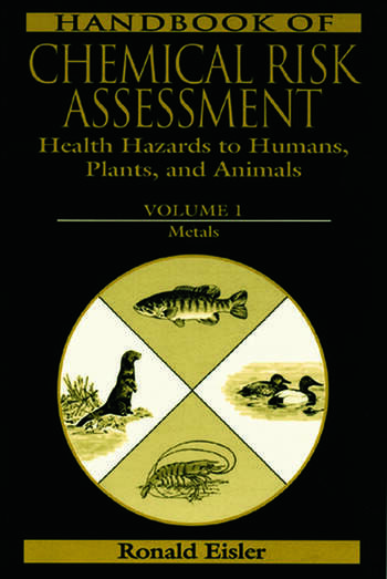 Handbook of Chemical Risk Assessment Health Hazards to Humans, Plants, and Animals, Three Volume Set book cover
