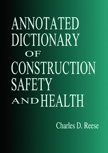 Annotated Dictionary of Construction Safety and Health book cover
