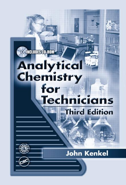 Analytical Chemistry for Technicians, Third Edition book cover