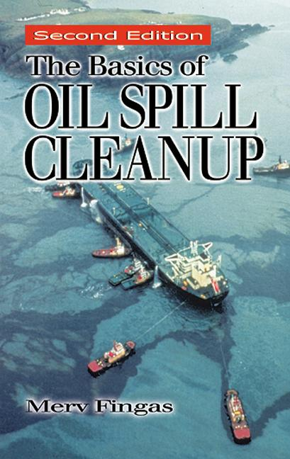 The Basics of Oil Spill Cleanup, Second Edition book cover