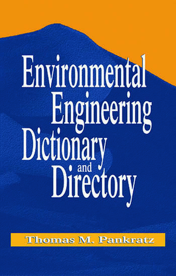 Environmental Engineering Dictionary and Directory book cover