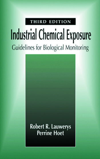 Industrial Chemical Exposure Guidelines for Biological Monitoring, Third Edition book cover