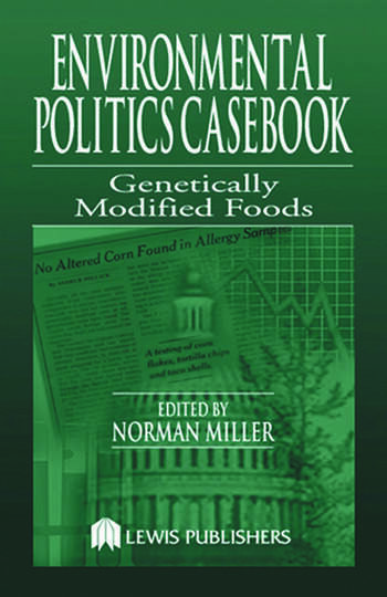 Environmental Politics Casebook Genetically Modified Foods book cover