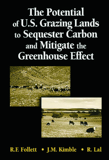 The Potential of U.S. Grazing Lands to Sequester Carbon and Mitigate the Greenhouse Effect book cover