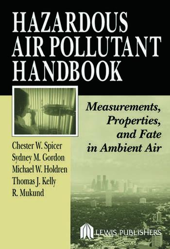 Hazardous Air Pollutant Handbook Measurements, Properties, and Fate in Ambient Air book cover