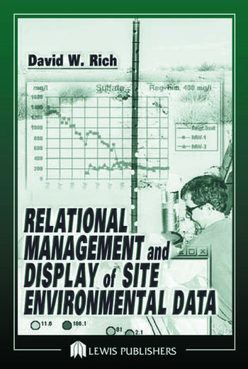 Relational Management and Display of Site Environmental Data book cover