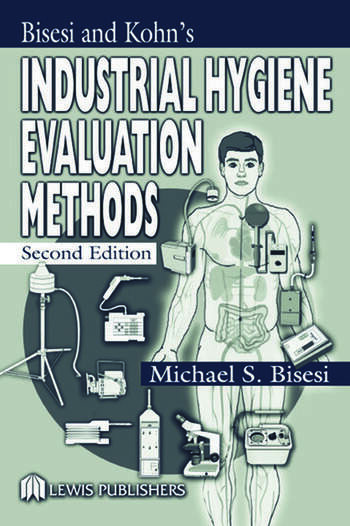 Industrial Hygiene Evaluation Methods book cover
