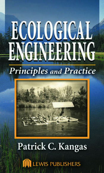 Ecological Engineering Principles and Practice book cover