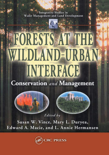 Forests at the Wildland-Urban Interface Conservation and Management book cover