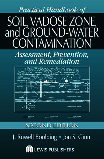 Practical Handbook of Soil, Vadose Zone, and Ground-Water Contamination Assessment, Prevention, and Remediation, Second Edition book cover