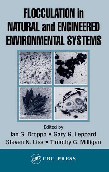 Flocculation in Natural and Engineered Environmental Systems book cover