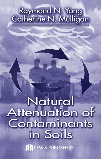 Natural Attenuation of Contaminants in Soils book cover