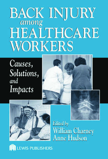 Back Injury Among Healthcare Workers Causes, Solutions, and Impacts book cover