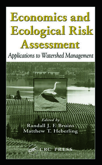 Economics and Ecological Risk Assessment Applications to Watershed Management book cover