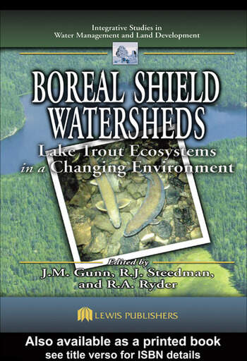 Boreal Shield Watersheds Lake Trout Ecosystems in a Changing Environment book cover