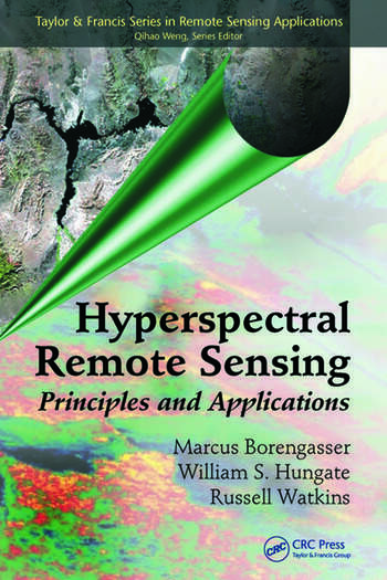 Hyperspectral Remote Sensing Principles and Applications book cover
