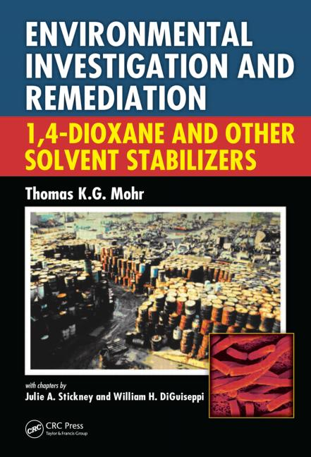 Environmental Investigation and Remediation 1,4-Dioxane and other Solvent Stabilizers book cover