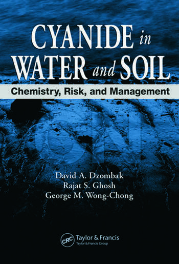 Cyanide in Water and Soil Chemistry, Risk, and Management book cover