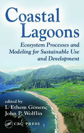 Coastal Lagoons Ecosystem Processes and Modeling for Sustainable Use and Development book cover