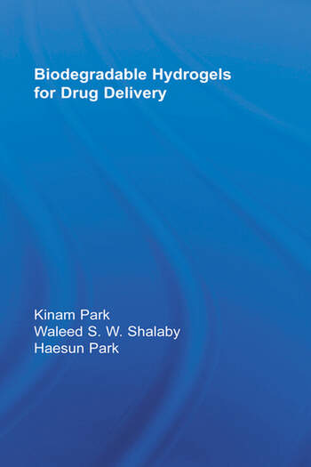 Biodegradable Hydrogels for Drug Delivery book cover