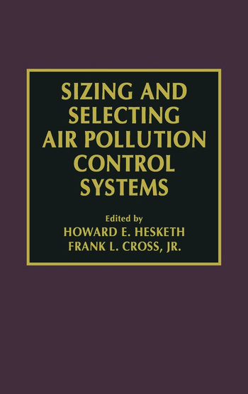 Sizing and Selecting Air Pollution Control Systems book cover