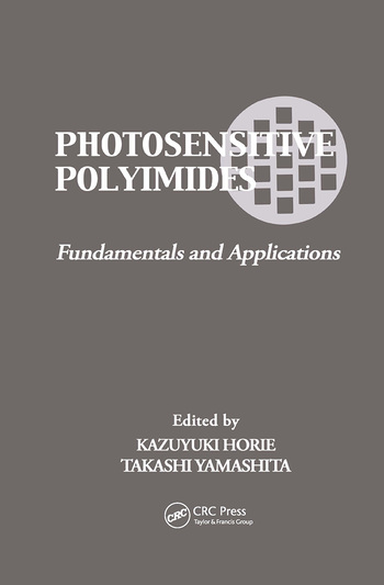 Photosensitive Polyimides Fundamentals and Applications book cover