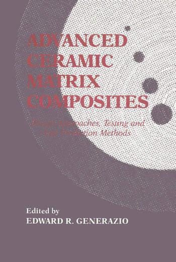 Advanced Ceramic Matrix Composites esign Approaches,Testing and L book cover