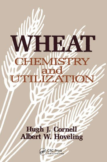 Wheat Chemistry and Utilization book cover