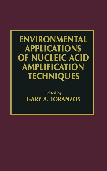 Environmental Applications of Nucleic Acid Amplification Technology book cover