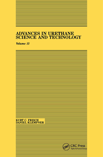 Advances in Urethane Science & Technology, Volume XIII book cover