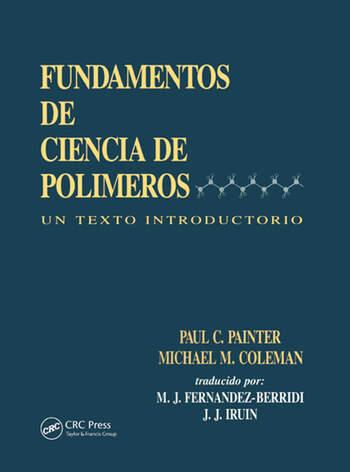 Fundamentals de Ciencia de Polimeros Un Texto Introductorio book cover