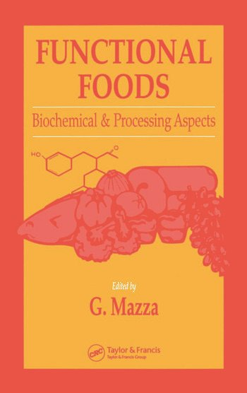 Functional Foods Biochemical and Processing Aspects, Volume 1 book cover