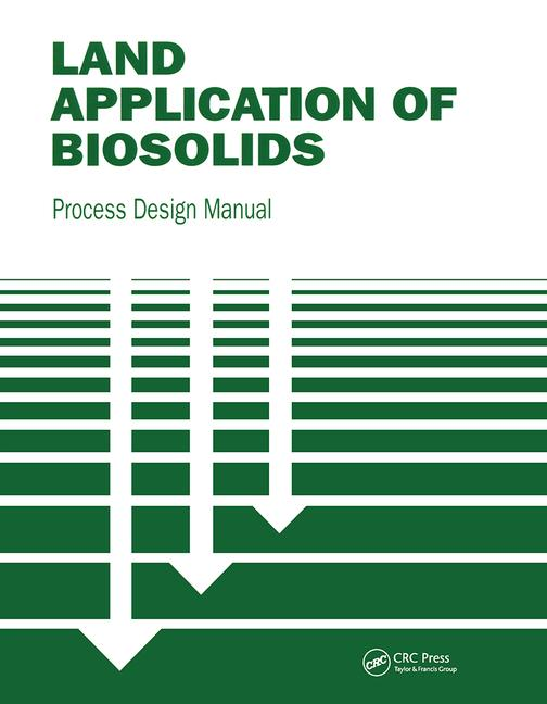 Land Application of Biosolids Process Design Manual book cover