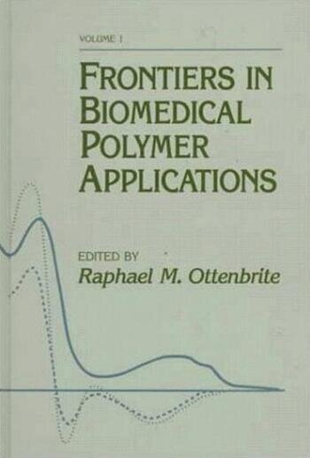 Frontiers in Biomedical Polymer Applications, Volume I book cover
