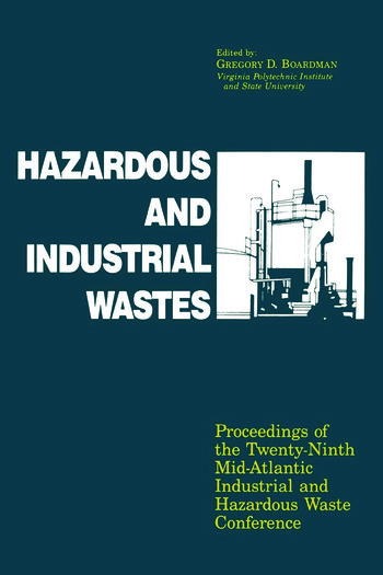 Hazardous and Industrial Waste Proceedings, 29th Mid-Atlantic Conference book cover