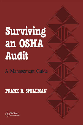 Surviving an OSHA Audit A Managent Guide book cover