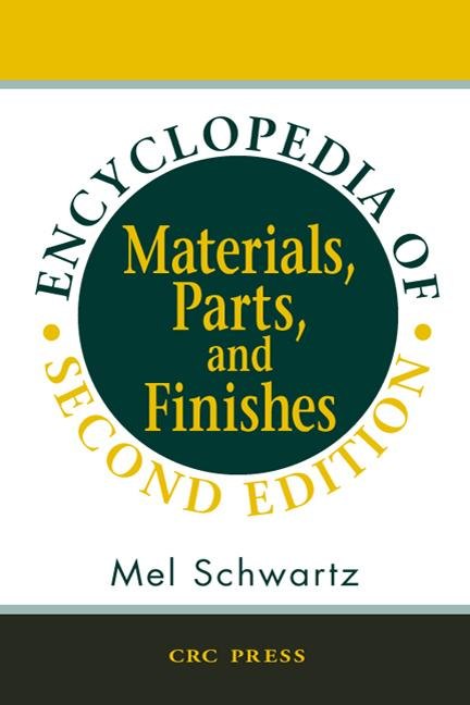 Encyclopedia of Materials, Parts and Finishes, Second Edition book cover