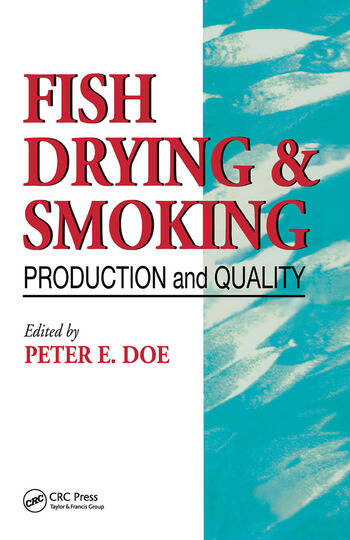 Fish Drying and Smoking Production and Quality book cover