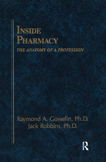 Inside Pharmacy The Anatomy of a Profession book cover