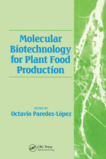 Molecular Biotechnology for Plant Food Production book cover