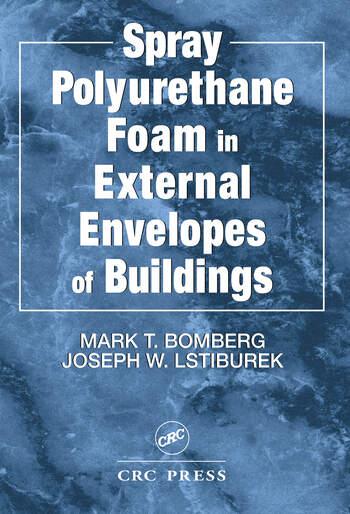 Spray Polyurethane Foam in External Envelopes of Buildings book cover